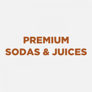 Premium sodas and juices